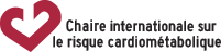 Chaire internationale sur le risque cardiometabolisme